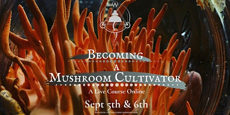 Becoming a Mushroom Cultivator tickets
