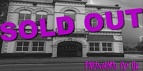 SOLD OUT Knottingley Town Hall Ghost Hunt Paranormal Eye UK tickets