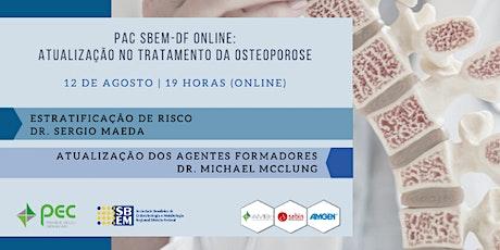 Atualização no tratamento da osteoporose | PAC SBEM-DF e PEC AMBr ingressos