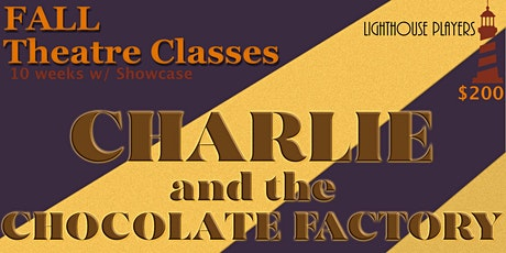 3rd -12th Grade Virtual Musical Theatre: Charlie and the Chocolate Factory tickets