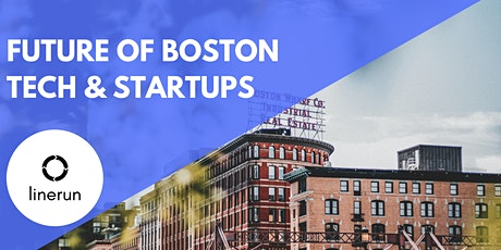 The Future of Boston Tech & Startups tickets
