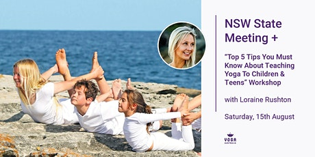 """NSW Meeting + """"Top Ten Tips About Teaching Yoga To Kids & Teens"""" Workshop tickets"""