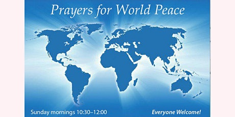 Prayers for World Peace – a meditation class by donation tickets