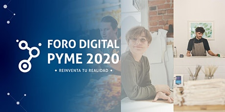 FORO DIGITAL PYME 2020 entradas