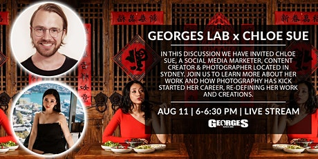 GEORGES LAB x Chloe Sue (Social Media Marketer)| Hosted by Oliver Minnett tickets