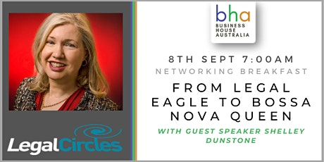 September Networking event - From Legal Eagle to Bossa Nova Queen tickets