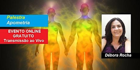 Palestra Online Gratuita Apometria – Débora Rocha ingressos