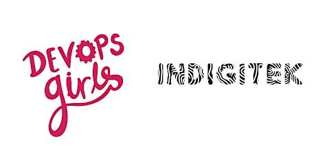 Indigitek x DevOps Girls: Docker + Kubernetes Bootcamp tickets