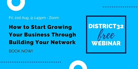 How to Start Growing Your Business Through Building Your Network - 21st Aug tickets