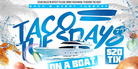 "Taco Tuesdays ""On A Boat"" tickets"