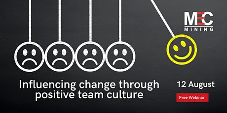 Influencing change through positive team culture tickets