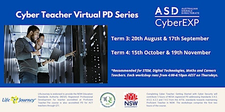 2020 Cyber Teacher Virtual Workshop Series - 19 November tickets
