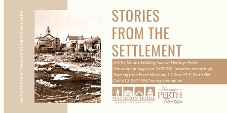 Walking Tour of Perth Ontario: Stories from the Settlement with Town Crier tickets