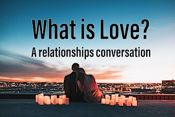 What is Love? tickets