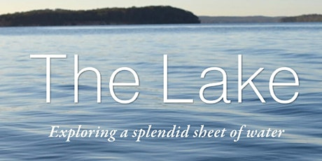 The Lake: its History and its Characters tickets