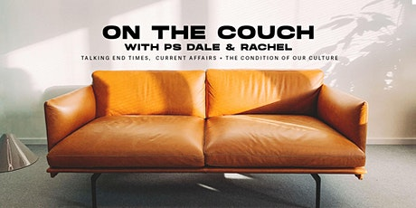 On the Couch with Ps Dale & Rachel tickets
