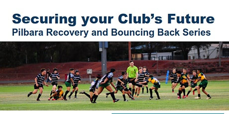 East Pilbara - Securing your Club's Future Workshop tickets