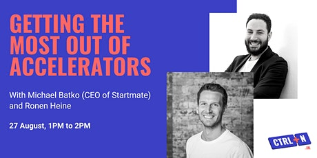 CTRL+N | Getting the most out of an accelerator program with Michael Batko tickets