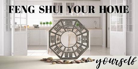 Feng Shui Your Home - Yourself! tickets