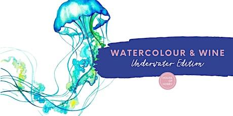 Watercolour & Wine - Underwater Edition tickets
