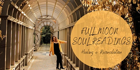 Full Moon Soul Readings - Healing & Reconciliation tickets