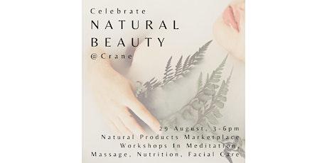 Natural Beauty Weekend @ Crane tickets
