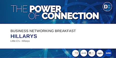 District32 Business Networking Breakfast – Hillarys - Tue 01st Sept tickets