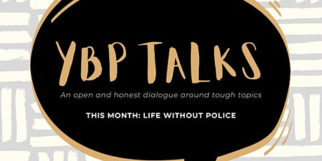 Boston YBP: Talks, A World Without Police tickets
