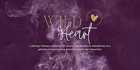 Wild Heart Workshop - Brisbane tickets