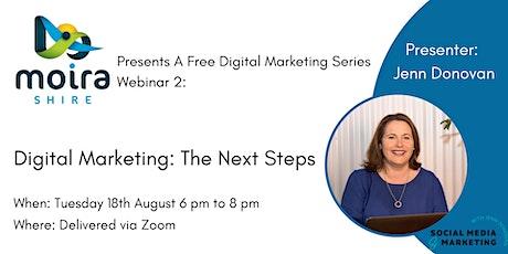 Digital Marketing - The Next Steps tickets