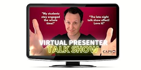 Talk Show Flow (5per / 3pm ET):Full Virtual Control Over Zoom tickets