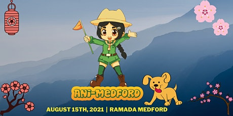 Ani-Medford 2021 tickets