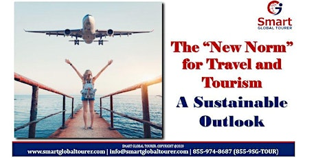"The ""New Norm"" for Travel and Tourism  - A Sustainable Outlook tickets"