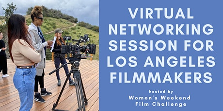 Virtual networking session for LA filmmakers tickets