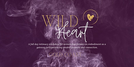Wild Heart Workshop - Gold Coast tickets