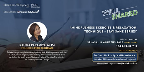 Mindfulness Exercise & Relaxation Technique - Stay Sane Series Part 2 billets