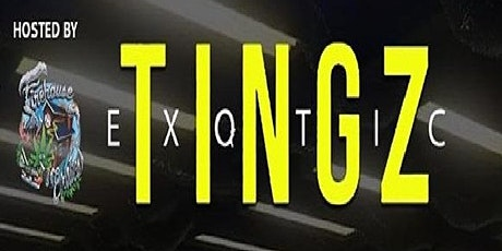 Exotic Tingz tickets