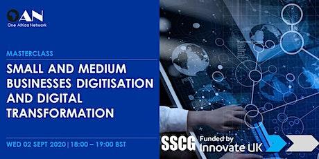 Small and Medium Businesses Digitisation and Digital Transformation tickets