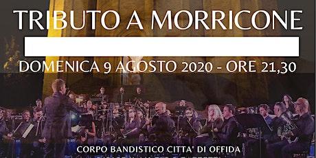 Tributo a Morricone - 9 Agosto biglietti