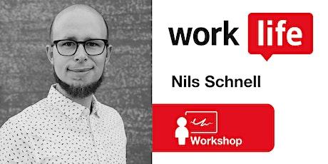 New Work und Remote Work - mit Nils Schnell Tickets
