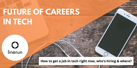 Future of Careers in Tech  | Finding Tech Jobs & Building Tech Careers tickets