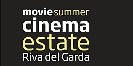 Cinema estate Riva del Garda biglietti