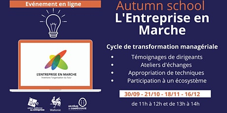 Autumn School Entreprise en Marche billets