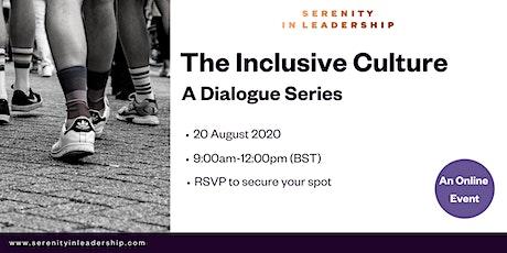 Diversity & Inclusion: The Inclusive Culture tickets