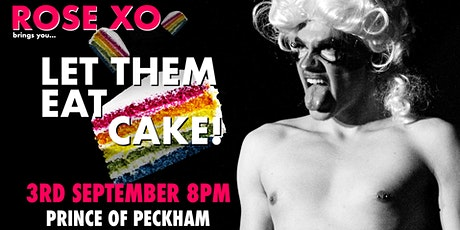 LET THEM EAT CAKE! RETURNS! tickets