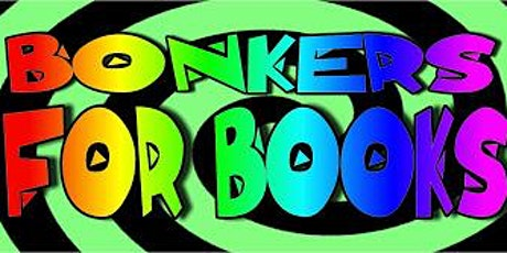 Bonkers For Books tickets