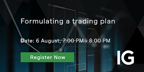 Foundational trading series: Formulating a trading plan tickets