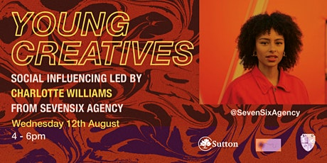 Young Creatives: Social Influencing with Charlotte Williams tickets