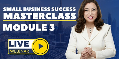 Small Business Success Masterclass Module 3 | Navigating the COVID-19 ERA tickets