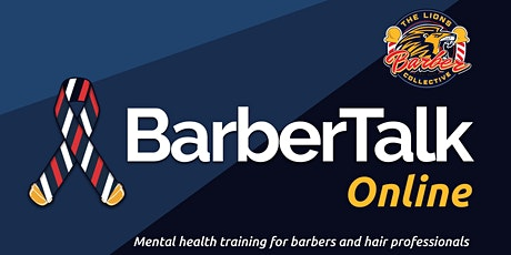 BarberTalk - Giving barbers the skills to prevent suicide and save lives tickets